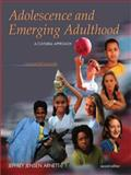 Adolescence and Emerging Adulthood : A Cultural Approach, Arnett, 0131115324