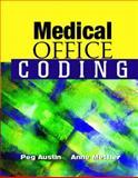 Medical Office Coding, Austin, Peg and Mettler, Anne, 0131425323