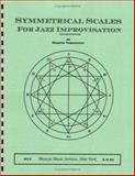 Symmetrical Scales for Jazz Improvisation, Yamaguchi, Masaya, 0967635322