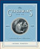 The Gershwins and Me, Michael Feinstein, 1451645325