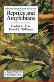 Reptiles and Amphibians, Frye, Fredric L. and Williams, David L., 1874545324