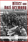 Hitler and Nazi Germany, Spielvogel, Jackson J. and Redles, David, 0205695329