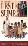 The Life Story of Lester Sumrall, Tom Dudley, 0892215321