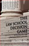 The Law School Decision Game, Ann Levine, 0983845328