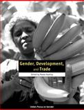 Gender, Development, and Trade, , 0855985321