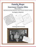 Family Maps of Guernsey County, Ohio, Deluxe Edition : With Homesteads, Roads, Waterways, Towns, Cemeteries, Railroads, and More, Boyd, Gregory A., 1420315323