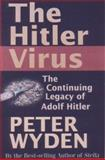 The Hitler Virus, Peter Wyden, 1559705329