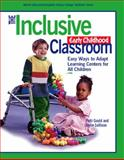 The Inclusive Early Childhood Classroom : Easy Ways to Adapt Learning Centers for All Children, Gould, Patti and Sullivan, Joyce, 0131705326