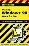 Making Windows 98 Work for You, Cliffs Notes Staff, 0764585320