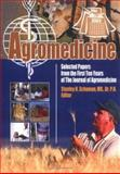 Agromedicine : Selected Papers from the First Ten Years of The Journal of Agromedicine, Schuman, Stanley H., 0789025329