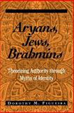Aryans, Jews, Brahmins 9780791455326