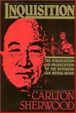 Inquisition, Carlton Sherwood, 089526532X
