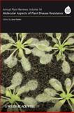 Annual Plant Reviews, Molecular Aspects of Plant Disease Resistance, , 140517532X