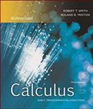 Calculus, Multivariable : Early Transcendental Functions with MathZone, Smith, Robert T. and Minton, Roland B., 0073215325