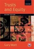 Trusts and Equity, Watt, Gary, 0199285322