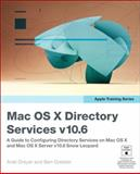Mac Os X Directory Services 10. 6, Peachpit Press Staff and Arek Dreyer, 0321635329