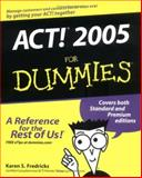 ACT! 2005 for Dummies®, Karen S. Fredricks, 0764575325