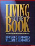 Living by the Book, Howard G. Hendricks and William Hendricks, 080249532X