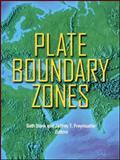 Plate Boundary Zones 9780875905327