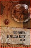 The Voyages of William Baffin, 1612-1622, Edited by Clements R. Markham, 140219532X