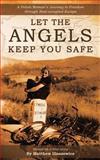 Let the Angels Keep You Safe, Matthew Illaszewicz, 1456725327
