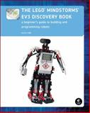 The Lego Mindstorms EV3 Discovery Book : A Beginner's Guide to Building and Programming Robots, Valk, Laurens, 1593275323