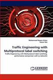 Traffic Engineering with Multiprotocol Label Switching, Muhammad Naeem Aslam and Yassar Aziz, 3838385322