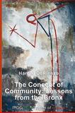 The Concept of Community : Lessons from the Bronx, Derienzo, Harold, 8895145321