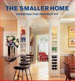 The Smaller Home, Dan F. Sater, 0061565326