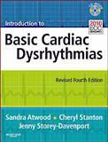 Introduction to Basic Cardiac Dysrhythmias, Atwood, Sandra and Stanton, Cheryl, 0323085326