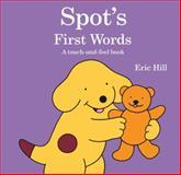 Spot's First Words, Eric Hill, 039925532X