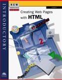 New Perspectives on Creating Web Pages with HTML -- Introductory, Carey, 0760055327