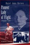 Pioneer Lady of Flight Hazel Jane Raines, Regina T. Hawkins, 0865545324
