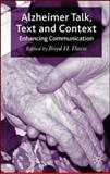 Alzheimer Talk, Text and Context : Enhancing Communication, , 1403935327