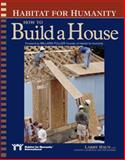Habitat for Humanity How to Build a House, Larry Haun and Vincent Laurence, 1561585327
