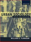 Urban Sociology : Images and Structure, Flanagan, William G., 0205335322