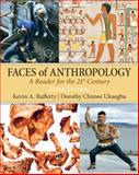 Faces of Anthropology, Rafferty, Kevin and Ukaegbu, Dorothy C., 0205645321