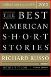 The Best American Short Stories 2010, Richard Russo, 0547055323
