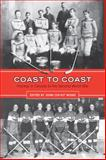 Coast to Coast : Hockey in Canada to the Second World War, , 0802095321