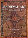 Medieval Art : Painting, Sculpture, Architecture, 4th-14th Century, Snyder, James C., 0810915324
