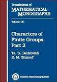 Characters of Finite Groups, Berkovich, Ya. G. and Zhmud', E. M., 0821805320