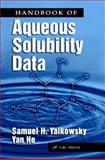 Handbook of Aqueous Solubility Data : An Extensive Compilation of Aqueous Solubility Data for Organic Compounds Extracted from the AQUASOL DATAbASE, Samuel H. Yalkowsky, 0849315328