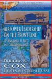 Air Power Leadership on the Front Line - Lt. Gen. George H. Brett and Combat Command, Douglas Cox, 1478345322