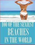 100 of the Sexiest Beaches in the World, Alex Trost and Vadim Kravetsky, 1493575325