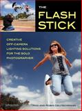 The Flash Stick, Rod Deutschmann and Robin Deutschmann, 160895532X