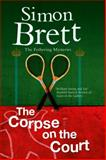 The Corpse on the Court, Simon Brett, 1780295324