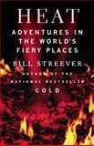 Heat, Bill Streever, 0316105333