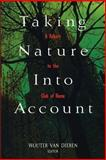 Taking Nature into Account : A Report to the Club of Rome, Van Dieren, Wouter, 0387945334