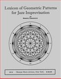 Lexicon of Geometric Patterns for Jazz Improvisation, Masaya Yamaguchi, 0967635330