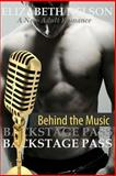 Backstage Pass: Behind the Music, Elizabeth Nelson, 1500385336